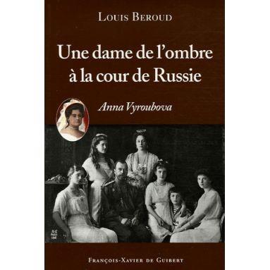 LECTURE LOUIS BEROUD UNE DAME COUR DE RUSSIE